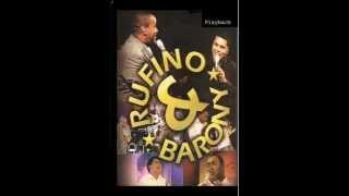 O Crente e a Palmeira - Rufino e Barony  ==PLAYBACK==