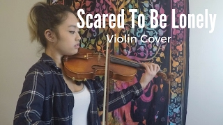 Scared To Be Lonely - Martin Garrix & Dua Lipa (Violin Cover)