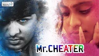 Mr. Cheater    Latest Telugu Short Film 2016    Standby TV