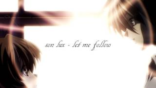 [Nightcore]  Let me follow (Son Lux)
