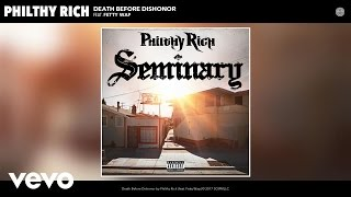 Philthy Rich - Death Before Dishonor (Audio) ft. Fetty Wap