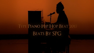Type Piano Hip Hop Beat 2017 | Beats By SPG