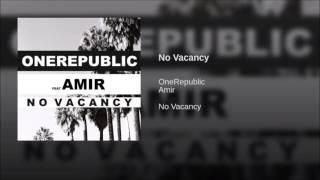 One Republic - No Vacancy ft. Amir