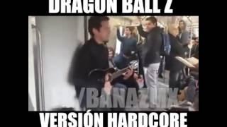 Cancion de Dragon Ball z estilo hardcore