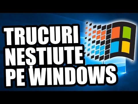 TRUCURI WINDOWS PE CARE NU LE STIAI