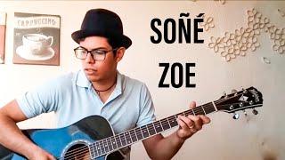 ZOE soñe - COVER GUITARRA (LETRA Y ACORDES)