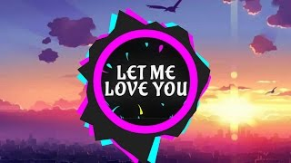 Dj Snake ft. Justin Bieber - Let Me Love You (Original Music)