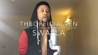 Jason Derulo - Swalla (ft Nicki Minaj Ty Dolla $ign) (TheOfficialVen cover)
