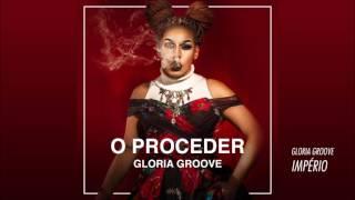 01 GLORIA GROOVE - Império