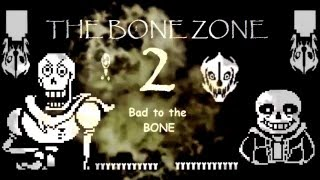"Undertale ""The Bone Zone 2- Bad to the Bone"" Trailer (Comic Dub)"