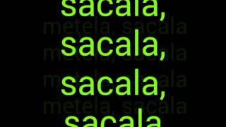 El Chevo Metela Sacala Lyrics Video