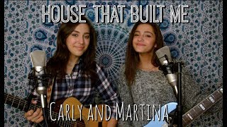 The House That Built Me ACOUSTIC COVER VIDEO by Carly and Martina (Miranda Lambert)