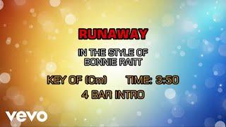 Bonnie Raitt - Runaway (Karaoke)