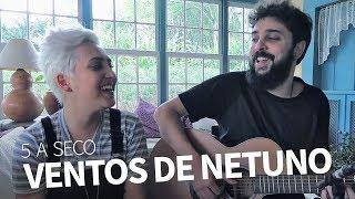 Ventos de Netuno (5 A Seco)   Joana Castanheira e Pedro Altério Acústico