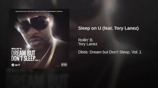 Sleep on U (feat. Tory Lanez)