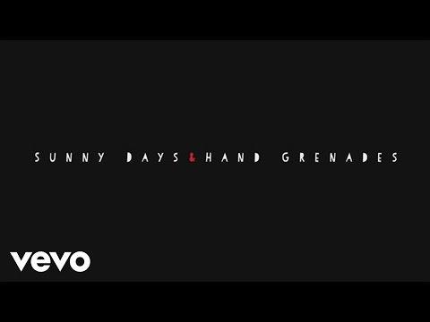 chiodos-sunny-days-hand-grenades-chiodosvevo