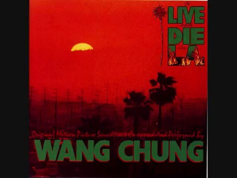 To Live And Die In L A de Wang Chung Letra y Video