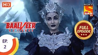 Baalveer Returns   Ep 2   Full Episode   11th September, 2019