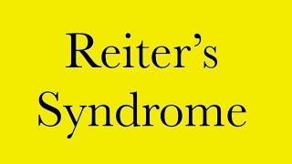 Pathology: Reiter's Syndrome - Reactive Arthritis