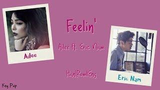 Ailee - Feelin' ft. Eric Nam Color Coded [Han|Rom|Eng Lyrics]