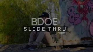 B DOE - SLIDE THRU
