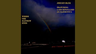 Where the Rainbow Ends (feat. Lars Ringgaard)