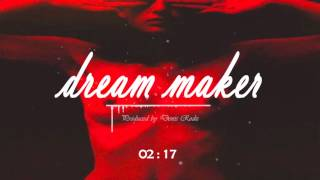 """Dream Maker"" - Dark R&B x Ambient x HipHop X Sexy x Trap X Urban x Future"