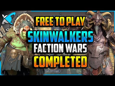 """""""F2P"""" SKINWALKERS Faction Wars COMPLETED (6/13) 