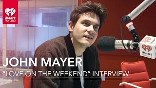 "John Mayer ""Love on the Weekend"" + Songwriting Process"
