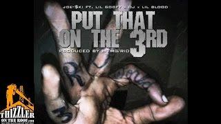Joe-$ki, Lil Goofy, DJ, Lil Blood - Put That On The 3rd [Prod. MTMG Rio] [Thizzler.com]