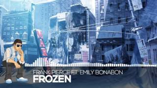 Frank Pierce ft. Emily Bonabon - Frozen