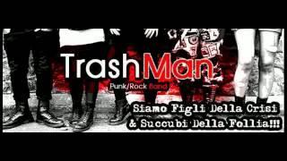 Svalutation - TrashMan PunkRock Band -