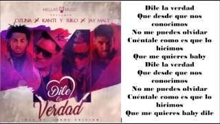 Ozuna x Kanti y Riko x Jay Maly - Dile La Verdad [Official letra]