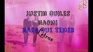 """Justin Quiles Ft Naomi - Nada Que Temer LETRAS """"CLICK DE DESCARGA EN LA DESCRIPCION"""""""