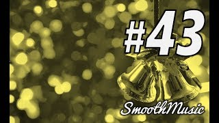 We Wish You A Merry Christmas - Instrumental  | SmoothMusic #43