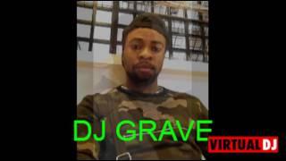 DJ Grave Pro Mix PAKOLA YE MFUENGE