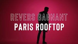 Darlinn & Revers Gagnant - Paris Rooftops (Ft. Atëna) (Official Music Video)