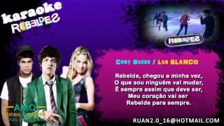 RebeldeS - Rebelde Para Sempre (Karaokê)
