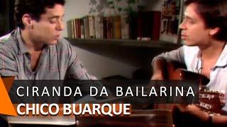 Chico Buarque e Edu Lobo: Ciranda da Bailarina (DVD Bastidores)