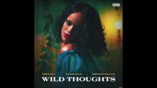 DJ Khaled - Wild Thoughts ft. Rihanna, Bryson Tiller (Clean) [Radio Edit]