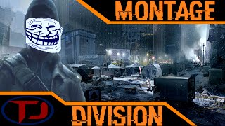 The Division Funny Moments Montage