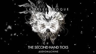 Audiomachine - The Second Hand Ticks