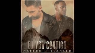 Maddox - Eu Vou Contigo (feat. G Amado)
