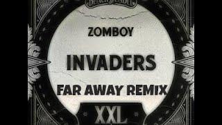 Zomboy Invaders (Far Away Remix)