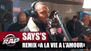 """Says'z """"A la vie à l'amour"""" (Remix) #PlanèteRap"""