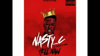 """Hell Naw"" by Nasty C 