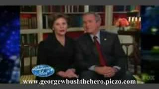 George W Bush the hero American Idol