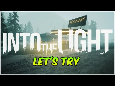 WTFF::: Lets try  Into the Light