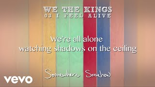 We The Kings - I Feel Alive (Lyric Video)