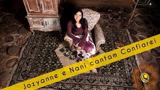 Jozyanne e Nani cantam Confiarei